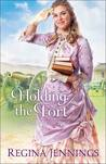 Holding the Fort (Fort Reno #1)