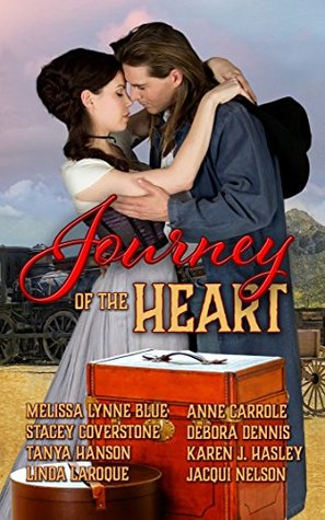Journey of the Heart: A Collection of Western Romance Short Stories