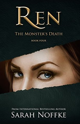Ren: The Monster's Death (Ren Series #4)