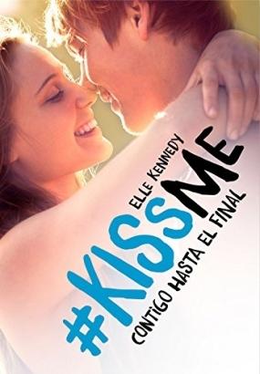 Contigo hasta el final (#Kissme, #4)