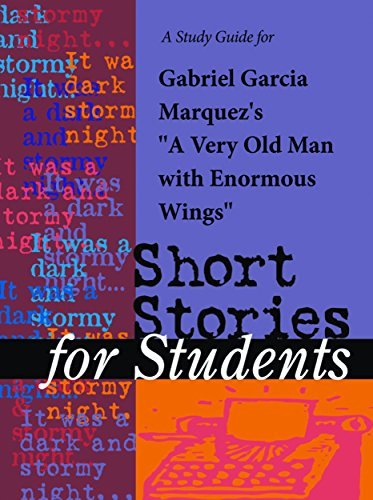 "A Study Guide for Gabriel Garcia Marquez's ""Very Old Man with Enormous Wings"""