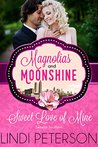 Sweet Love of Mine: Sweetly Southern (Magnolias and Moonshine #5)