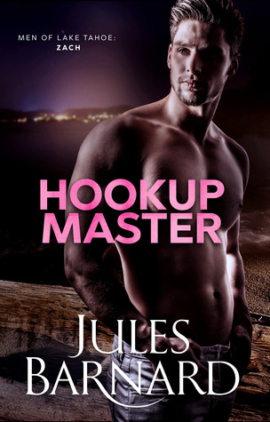 Hookup Master (Men of Lake Tahoe Series, #4)