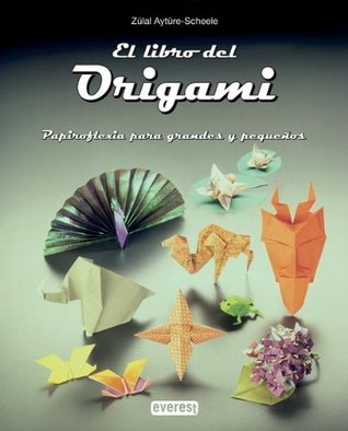 El Libro del Origami par Zülal Aytüre-Scheele