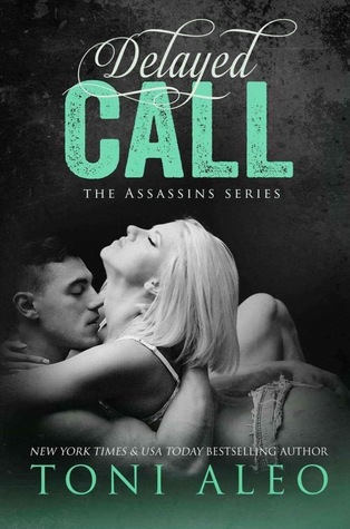 Delayed Call(Assassins 11)