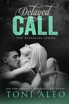 Delayed Call by Toni Aleo