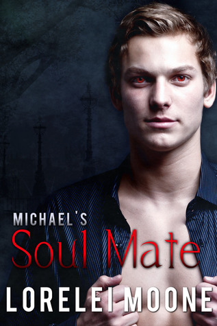 Michael's Soul Mate by Lorelei Moone