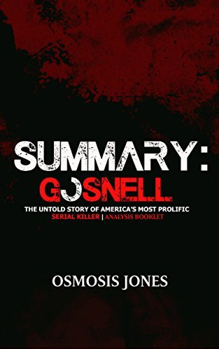 Summary: Gosnell: The Untold Story of America's Most Prolific Serial Killer | Analysis Booklet