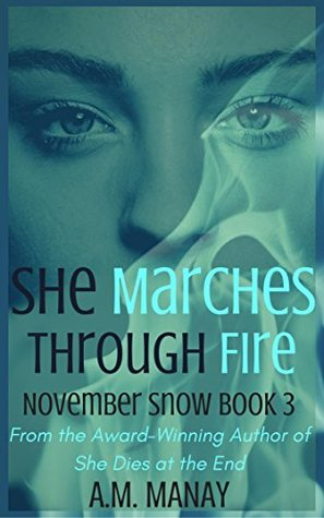 she-marches-through-fire-november-snow-book-3