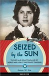 Seized by the Sun by James W. Ure