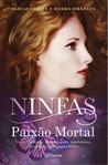 Ninfas - Paixão Mortal by Sari Luhtanen