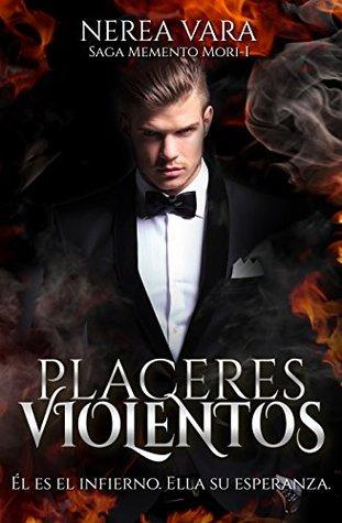 Placeres violentos (Memento mori, #1)