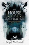 The House of Mountfathom