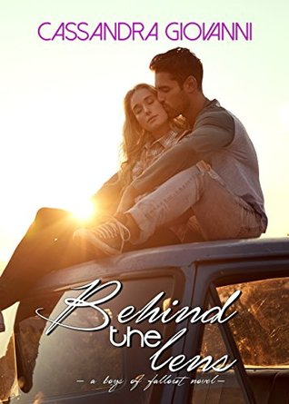 Behind the Lens (Boys of Fallout Book 2)
