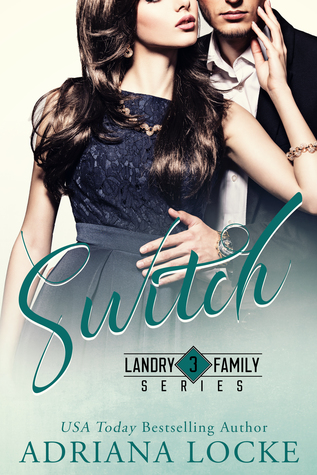 RELEASE BOOST:  Switch by Adriana Locke
