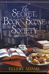 Book cover for The Secret, Book, & Scone Society (Secret, Book, & Scone Society #1)