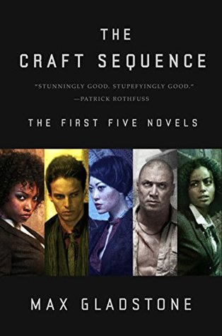 The Craft Sequence 1-5 - Max Gladstone