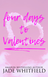 Four Days To Valentine's