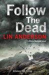 Follow the Dead (Rhona Macleod #12)