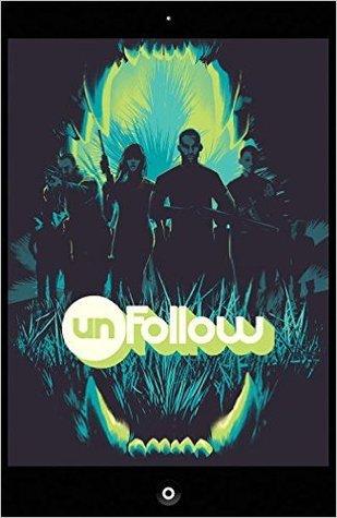 Unfollow, Vol. 3: Turn It Off