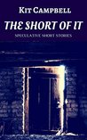 The Short of It: Speculative Short Stories