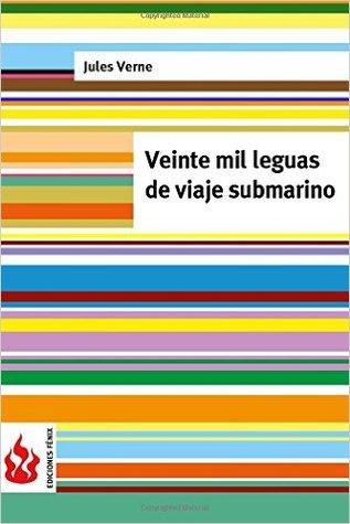 Veinte Mil Leguas de Viaje Submarino: (low Cost). Edici�n Limitada