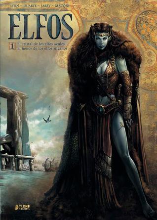 Elfos, Vol.1: El cristal de los Elfos Azules/El honor de los Elfos Sylvanos (Elfes, #1-2)