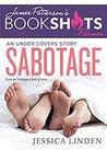 Sabotage (Under Covers #2)