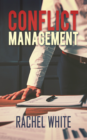 Book Review: Conflict Management by Rachel White