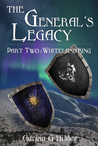 The General's Legacy - Part Two: Whiteland King (The General of Valendo #2)