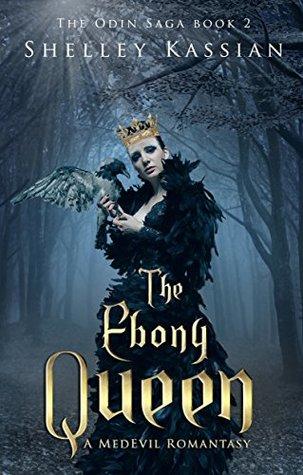 The Ebony Queen: A MedEvil Romantasy (The Odin Saga Book 2)