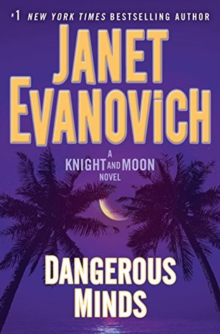 Book Review: Dangerous Minds by Janet Evanovich