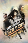 Dark Guardian: A New Dawn