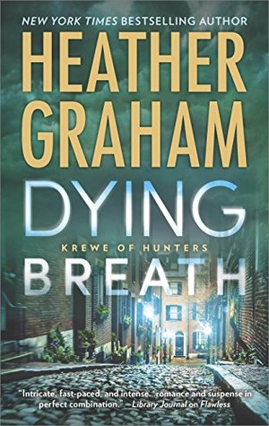 Dying Breath (Krewe of Hunters #21)
