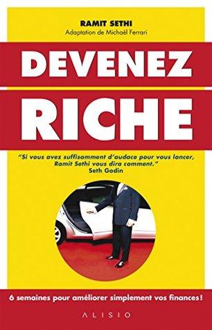 Devenez riche: 6 semaines pour améliorer simplement vos finances !