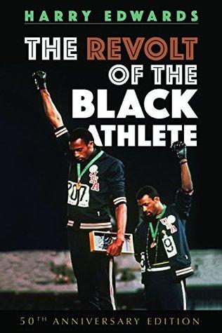 The Revolt of the Black Athlete