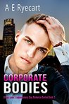Corporate Bodies (Urban Love, #3)