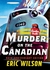 Murder on the Canadian (The Tom and Liz Austen Mysteries #1)