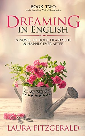 Dreaming In English (Veil of Roses Book 2)