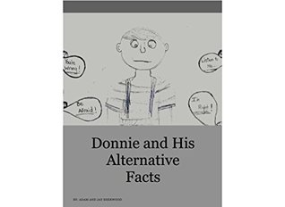 Donnie and His Alternative Facts