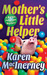 Mother's Little Helper by Karen MacInerney