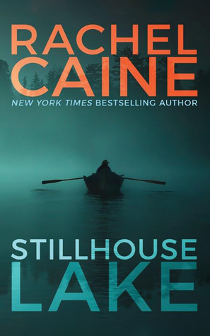 Stillhouse Lake (Rachel Caine)