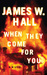 When They Come for You (Harper McDaniel #1)