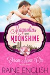 From Now On: Atlanta Belles (Magnolias and Moonshine #14)