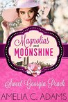 Sweet Georgia Peach (Magnolias and Moonshine #15)