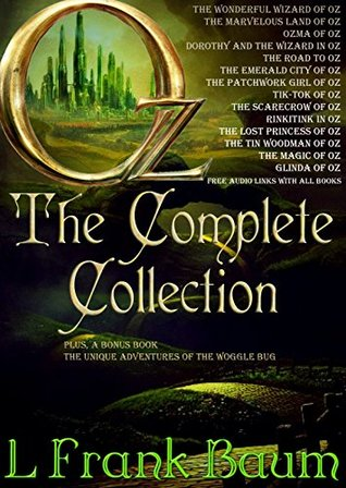 OZ - THE COMPLETE COLLECTION: With 15 images and Free Audio Files to all books.