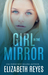 Girl In The Mirror (Looking Glass)