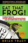 Eat That Frog!: 2...