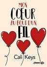 Mon coeur au bout d'un fil by Cali Keys