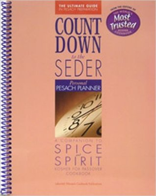 Count Down to the Seder: Personal Pesach Planner: from the Makers of Spice and Spirit